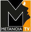 Metanoia Tv
